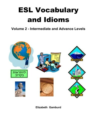 9780989909228: ESL Vocabulary and Idioms Book 2: Intermediate and Advanced Levels