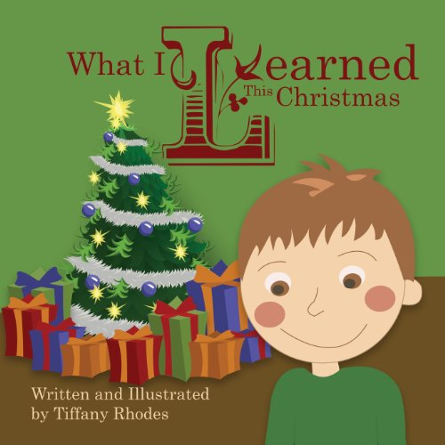9780989909914: What I Learned This Christmas