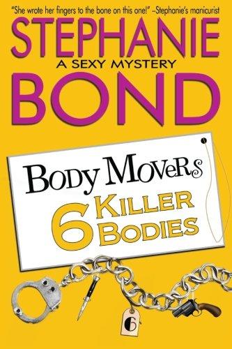 9780989912723: 6 Killer Bodies (Body Movers)