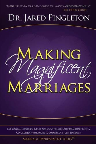 9780989918909: Making Magnificent Marriages: The Official Resources Guide For www.RelationshipHealthScore.com