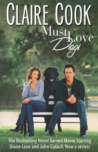 9780989921008: Must Love Dogs (Volume 1)