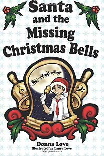 9780989921329: Santa and the Missing Christmas Bells