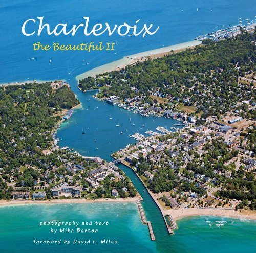 9780989926812: Charlevoix the Beautiful II by Mike Barton (2014-12-24)