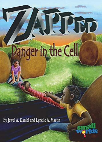 9780989930567: Zapped! Danger in the Cell