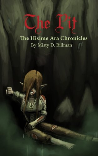 9780989936439: The Pit: The Hisime Ara Chronicles (Volume 2)