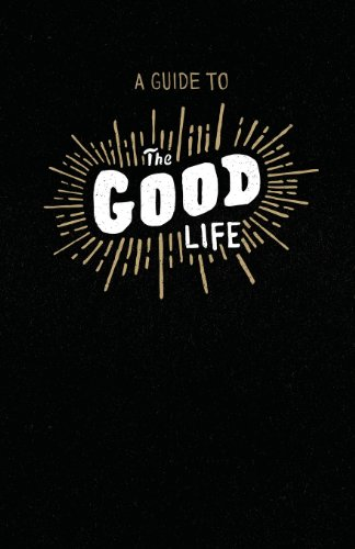 9780989944106: A Guide to the Good Life: Insight from Ecclesiastes