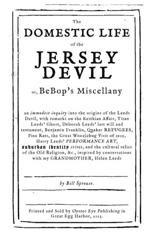 9780989952200: The Domestic Life of the Jersey Devil: or, BeBop's Miscellany