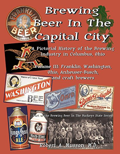 9780989968768: Brewing Beer In The Capital City, Volume 3