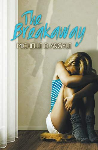 9780989970006: The Breakaway