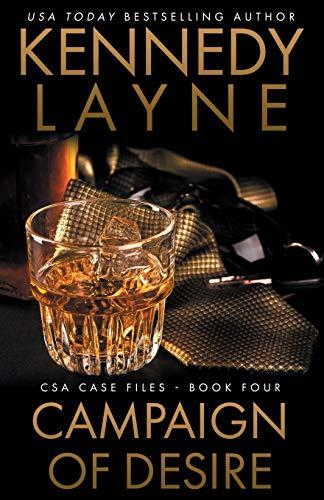 9780989973984: Campaign of Desire: CSA Case Files 4 (Volume 4)