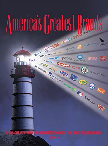 9780989979009: America's Greatest Brands: An Insight into Many of America's Strongest and Most Trusted Brands