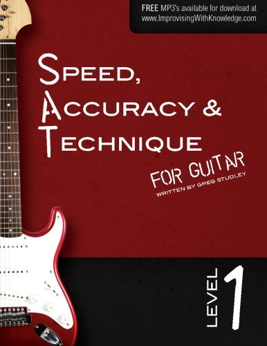 9780989979801: Speed, Accuracy & Technique for Guitar: Level 1 (Volume 1)