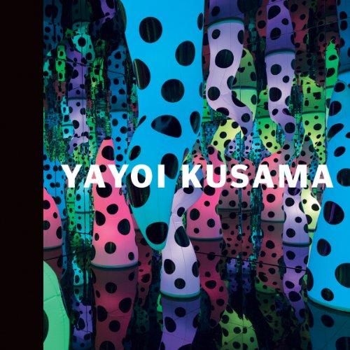 Yayoi Kusama: I Who Have Arrived in Heaven: Akira Tatehata