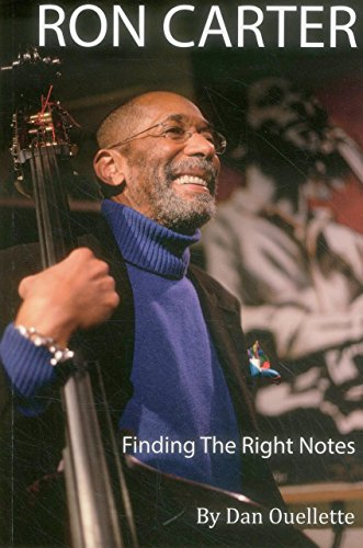 9780989982511: Ron Carter: Finding the Right Notes