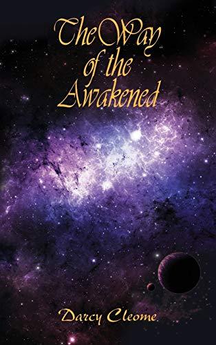 9780989998505: The Way of the Awakened