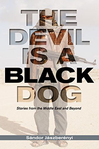 9780990004325: The Devil is a Black Dog: Stories from the Middle East and Beyond