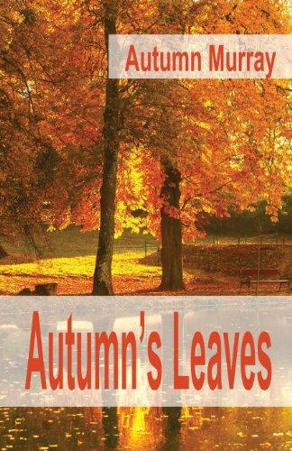 9780990007821: Autumn's Leaves