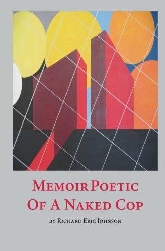 9780990008101: Memoir Poetic of a Naked Cop