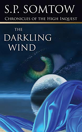 9780990014201: Chronicles of the High Inquest: The Darkling Wind (Volume 4)