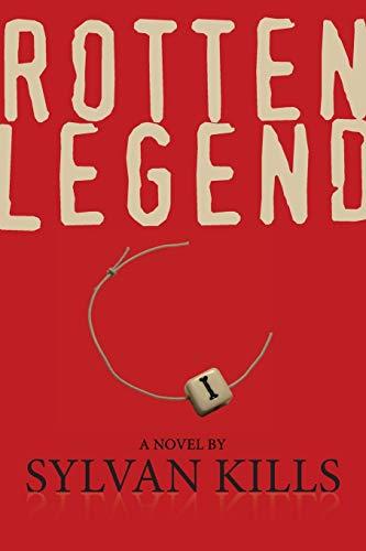 9780990018704: Rotten Legend