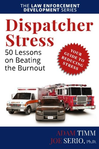 9780990021667: Dispatcher Stress: 50 Lessons on Beating the Burnout (Get The Nerve)