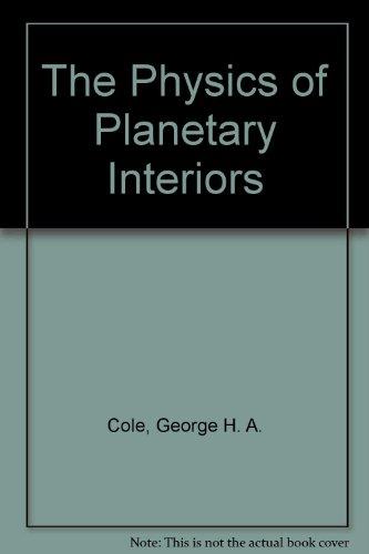 9780990300083: The Physics of Planetary Interiors