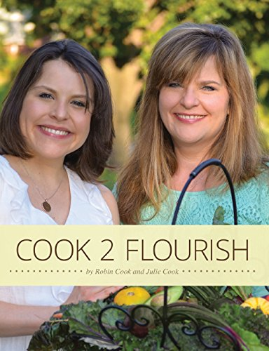 9780990301080: Cook 2 Flourish