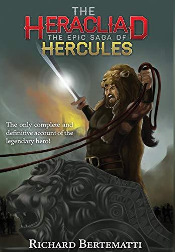 9780990302704: The Heracliad: The Epic Saga of Hercules