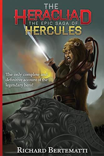 9780990302711: The Heracliad: The Epic Saga of Hercules