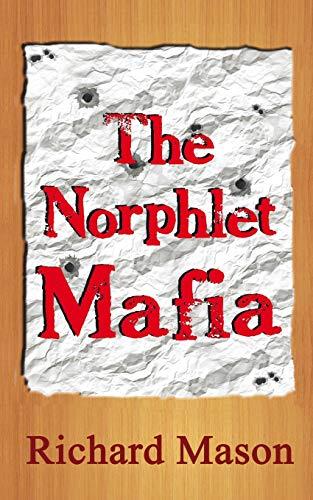 The Norphlet Mafia (Richard the Paperboy) (Volume 10): Richard Mason