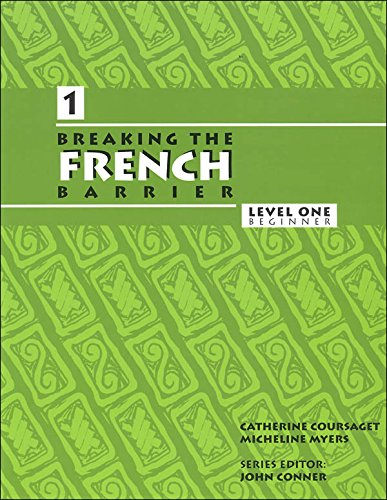9780990312208: Breaking the French Barrier: Level 1 Beginner