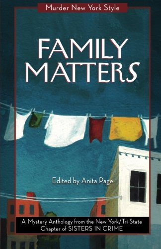 9780990313922: Family Matters: A Mystery Anthology (Murder New York Style)