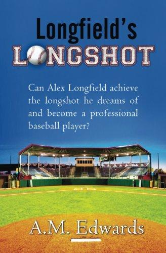 9780990314820: Longfield's Longshot