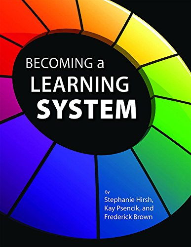 9780990315803: Becoming a Learning System