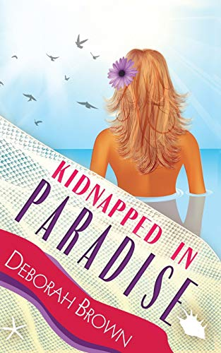9780990316657: Kidnapped in Paradise (Paradise Series) (Volume 7)
