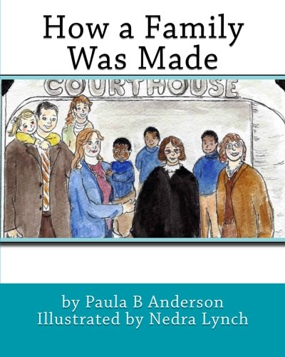 How a Family Was Made: Paula B Anderson