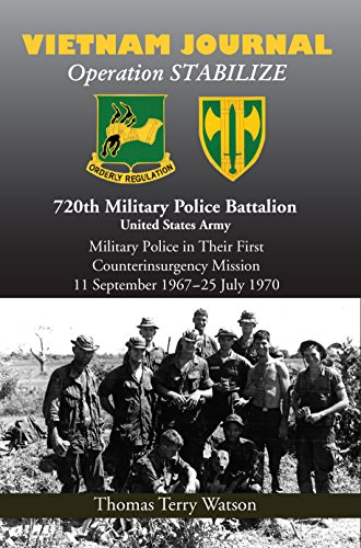 History of the 720th Military Police Battalion Book II: Volume II: Vietnam Journal: Thomas T. ...