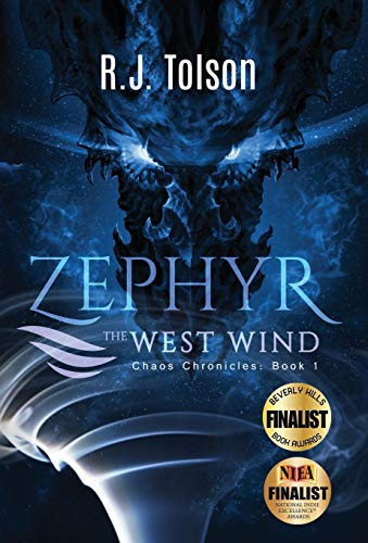 9780990329923: Zephyr the West Wind (Chaos Chronicles: Book 1): A Tale of the Passion & Adventure Within Us All