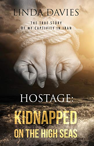 9780990331926: Hostage: Kidnapped on the High Seas