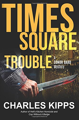 Times Square Trouble (Conor Bard Mystery ) (Volume 3): Kipps, Charles