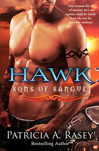 Hawk: Sons of Sangue (Volume 2): Rasey, Patricia A.