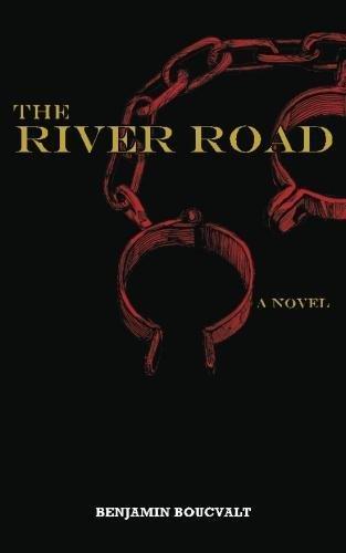 The River Road: Boucvalt, Benjamin