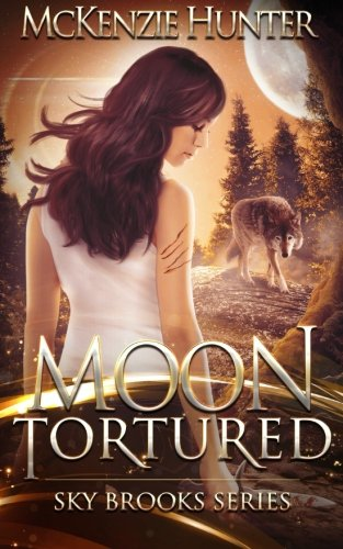 9780990344124: Moon Tortured (Sky Brooks Series) (Volume 1)