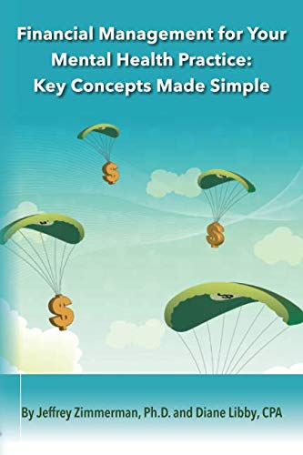 9780990344537: Financial Management for Your Mental Health Practice: Key Concepts Made Simple