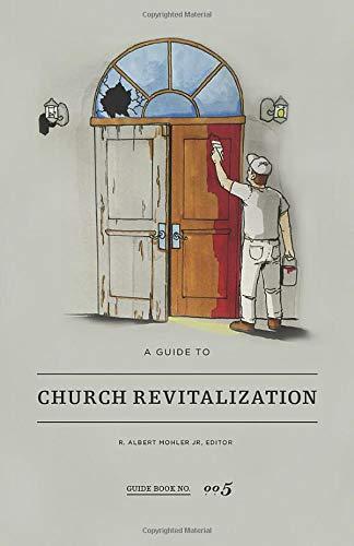 9780990349532: A Guide to Church Revitalization