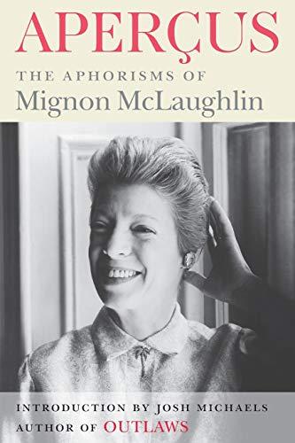 9780990358992: Apercus: The Aphorisms of Mignon McLaughlin