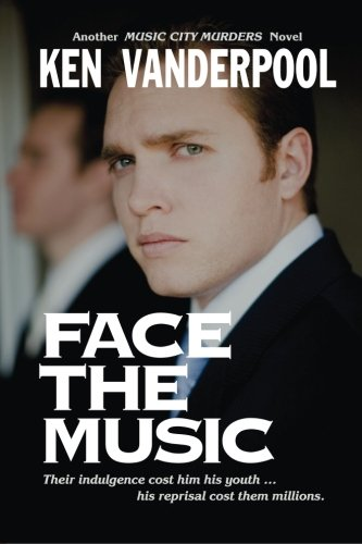 9780990365501: Face The Music (Music City Murders) (Volume 2)