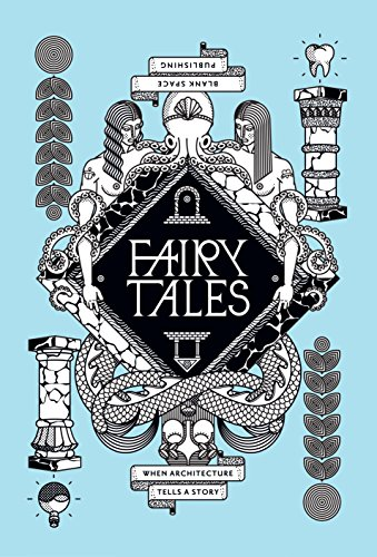 9780990366416: Fairy Tales: When Architecture Tells A Story Volume 2