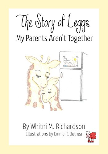 9780990366522: The Story of Leggs: My Parent's Aren't Together