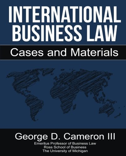 9780990367116: International Business Law: Cases and Materials